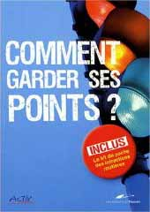 Comment garder ses points ?