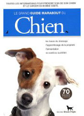 Le grand guide Marabout du chien