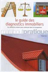 Le guide des diagnostics immobiliers